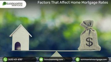 Factors That Affect Home Mortgage Rates