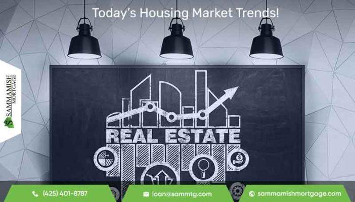 Today's Housing Market Trends